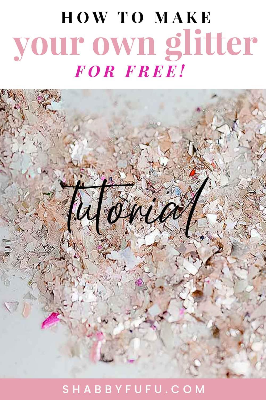 How To Make Gorgeous Glass Glitter (For Free!) Pinterest shabbyfufu