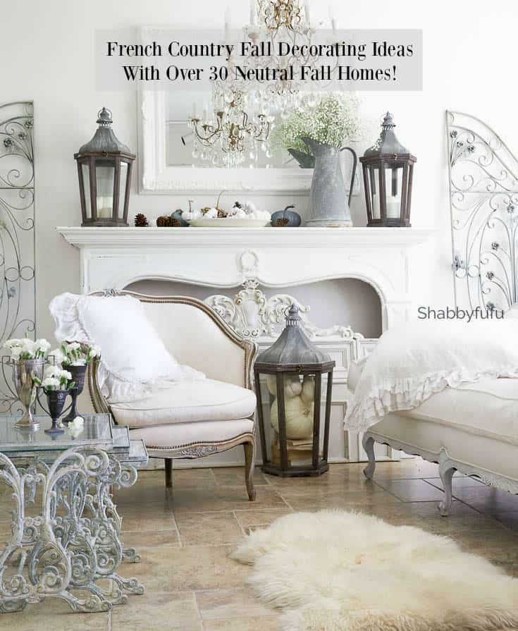 French Country Farmhouse Fall 30 Decorating Ideas