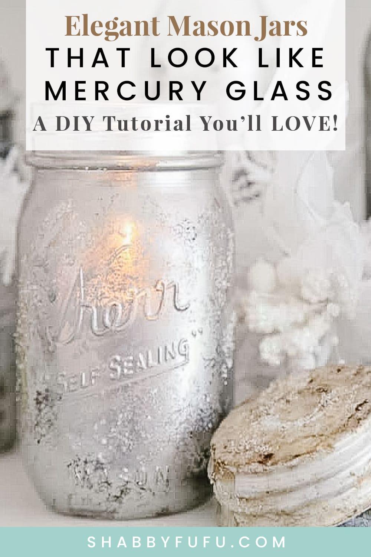 Mercury Glass Mason Jar DIY Tutorial Pinterest