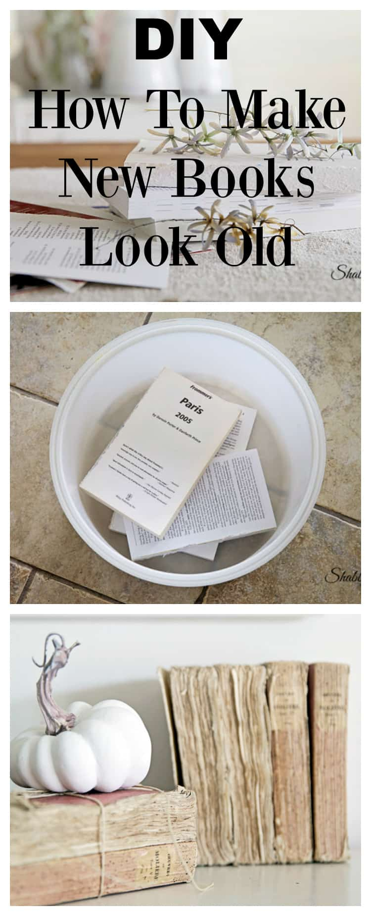 Diy how to make new books look old for How to make an old book