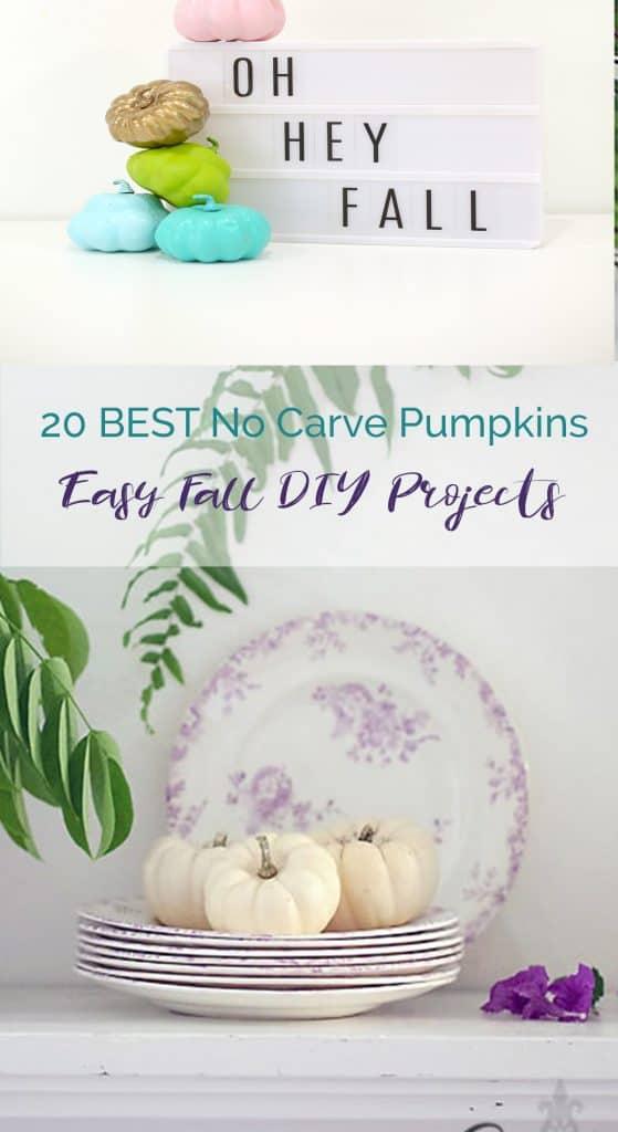 20 best diy no carve fall pumpkin projects