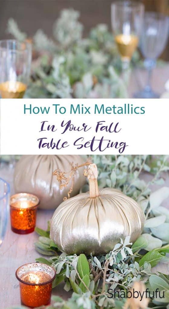 how to mix metallics in your fall table setting