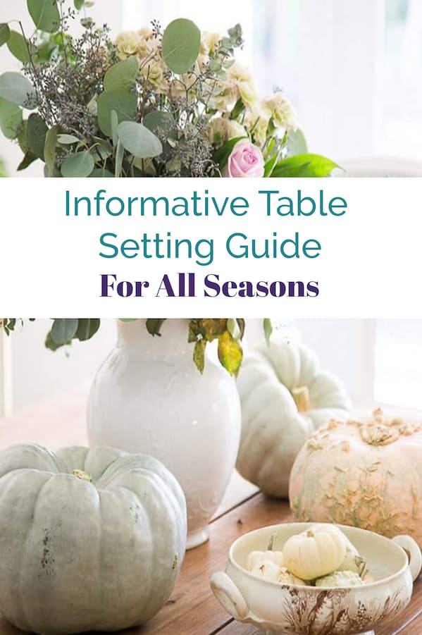 Informative table setting guide for all seasons