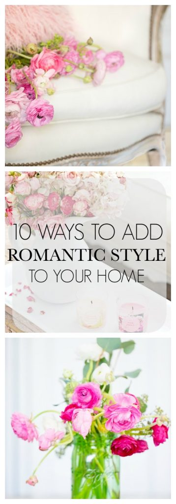 10 Ways To Add Romantic Style To Your Home-#shabbyfufublog
