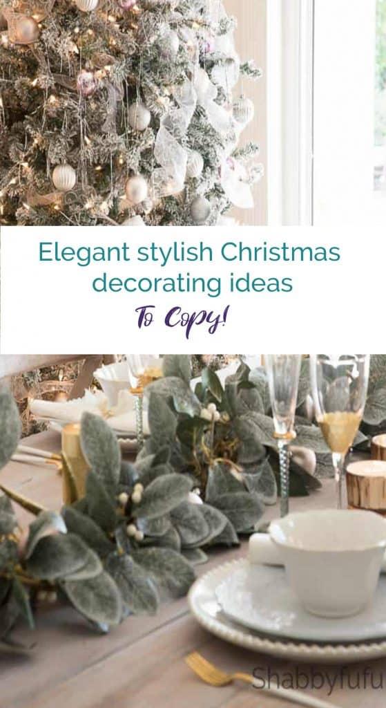 Elegant stylish Christmas decorating ideas