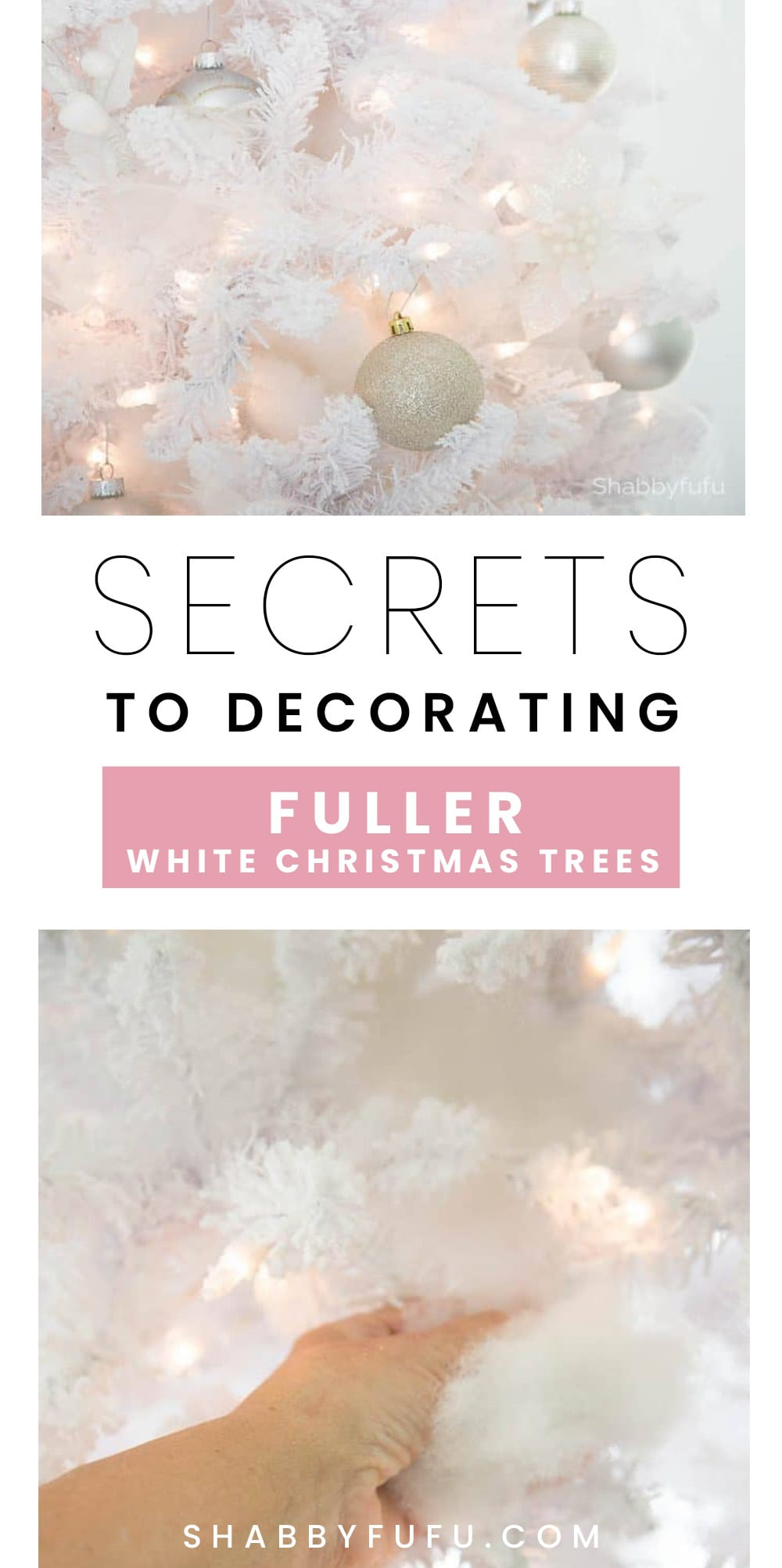 Secrets & Tips To Decorate A White Christmas Tree