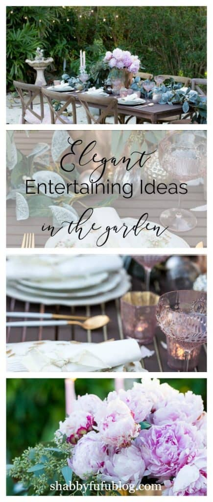 elegant garden entertaining shabbyfufu