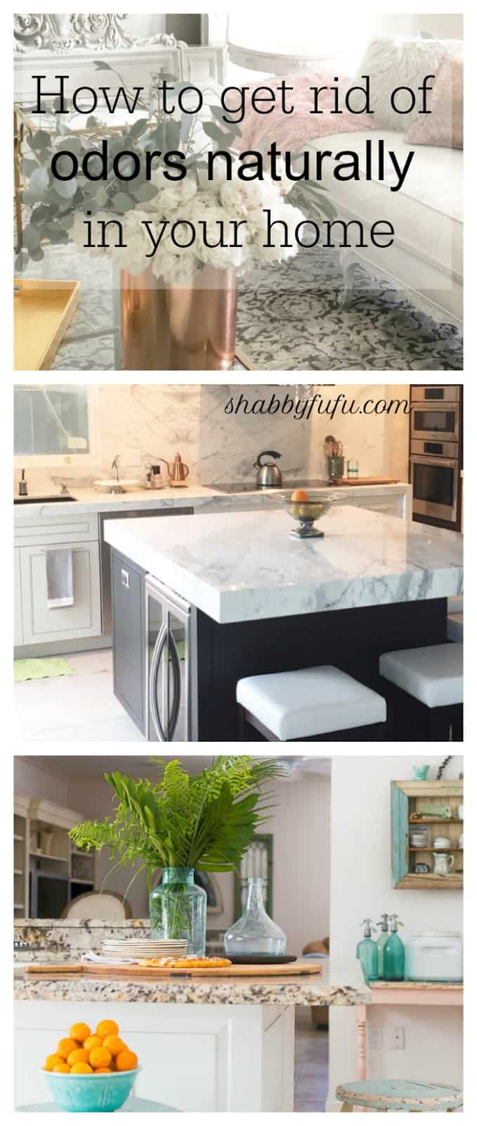 How to Get Rid of Odors Naturally In Your Home- shabbyfufu