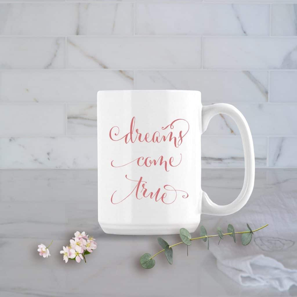 dreams come true mug posh cottage shop