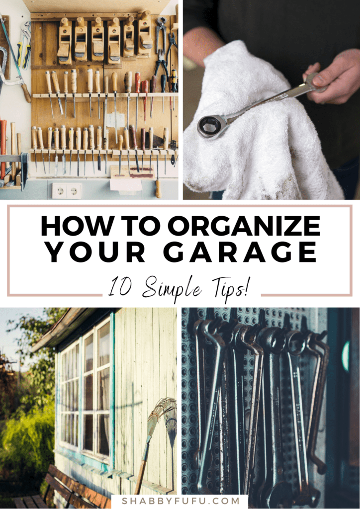 pinterest graphic of how to organize your garage tips and hacks