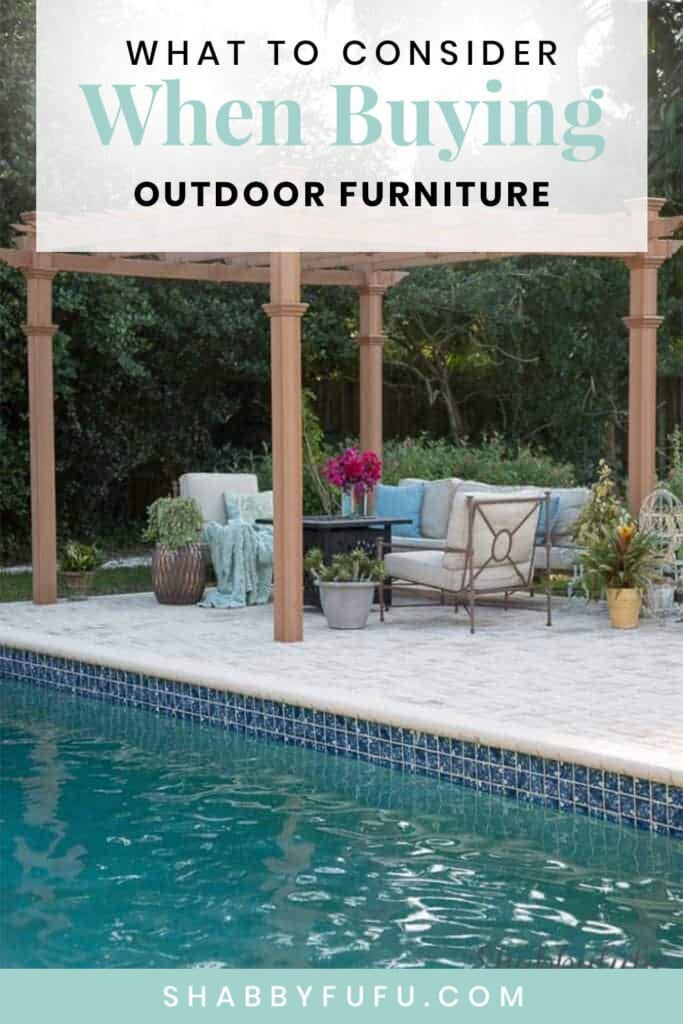What To Consider When Buying Outdoor Furniture Shabbyfufu Com