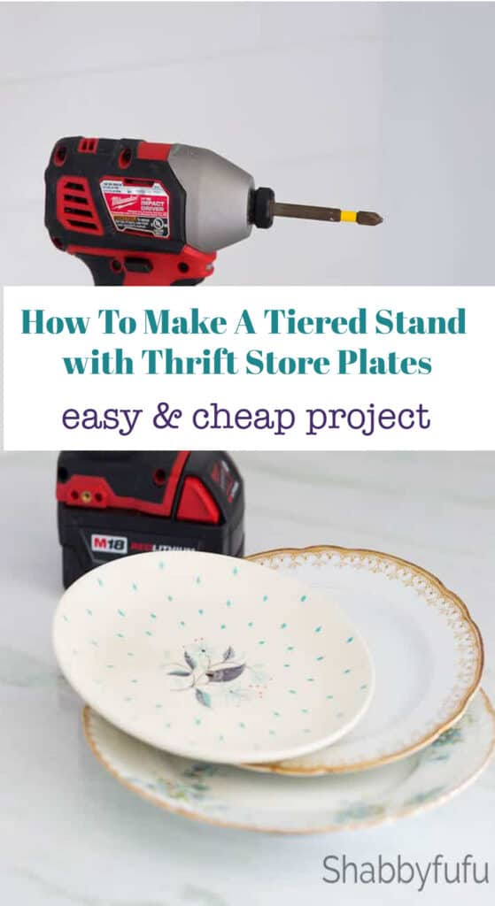 How To Make A Tiered Stand – Thrift Store Plates