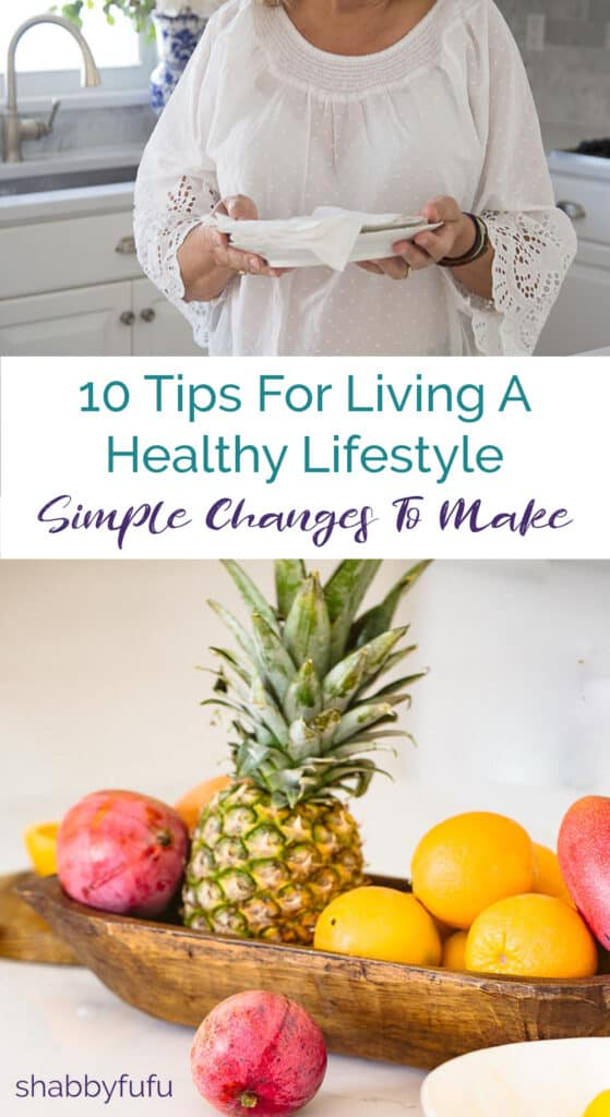 10 tips for living a healthy lifestyle shabbyfufu