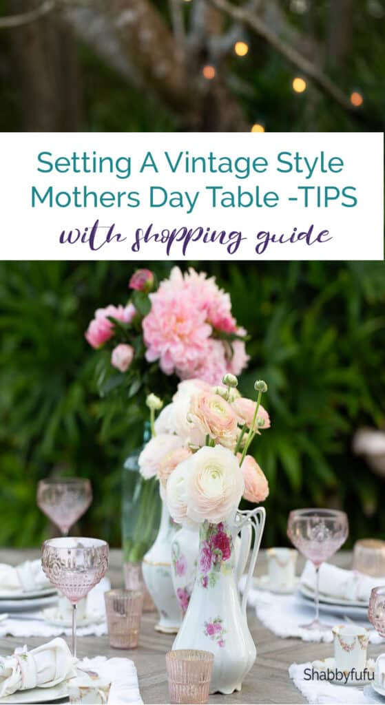 Setting A Vintage Style Mothers Day Table TIPS