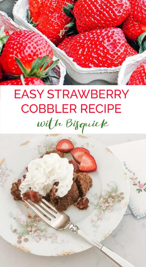 EASY STRAWBERRY COBBLER WITH BISQUICK