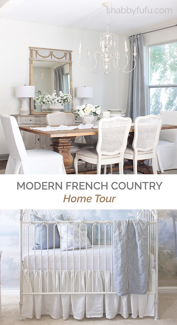 Modern French Country Decor - Home Tour