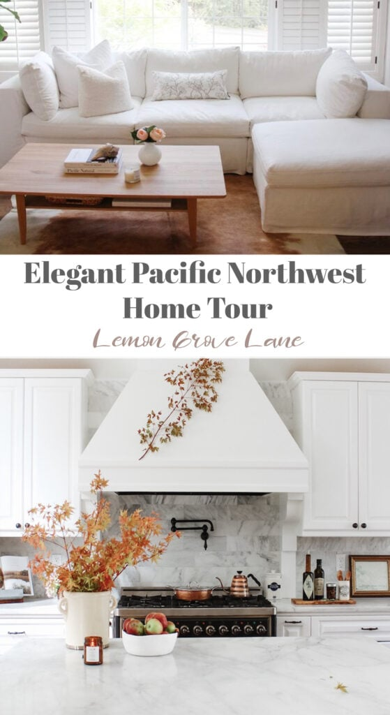 Pacific Northwest Home Tour - Lemon Grove Lane