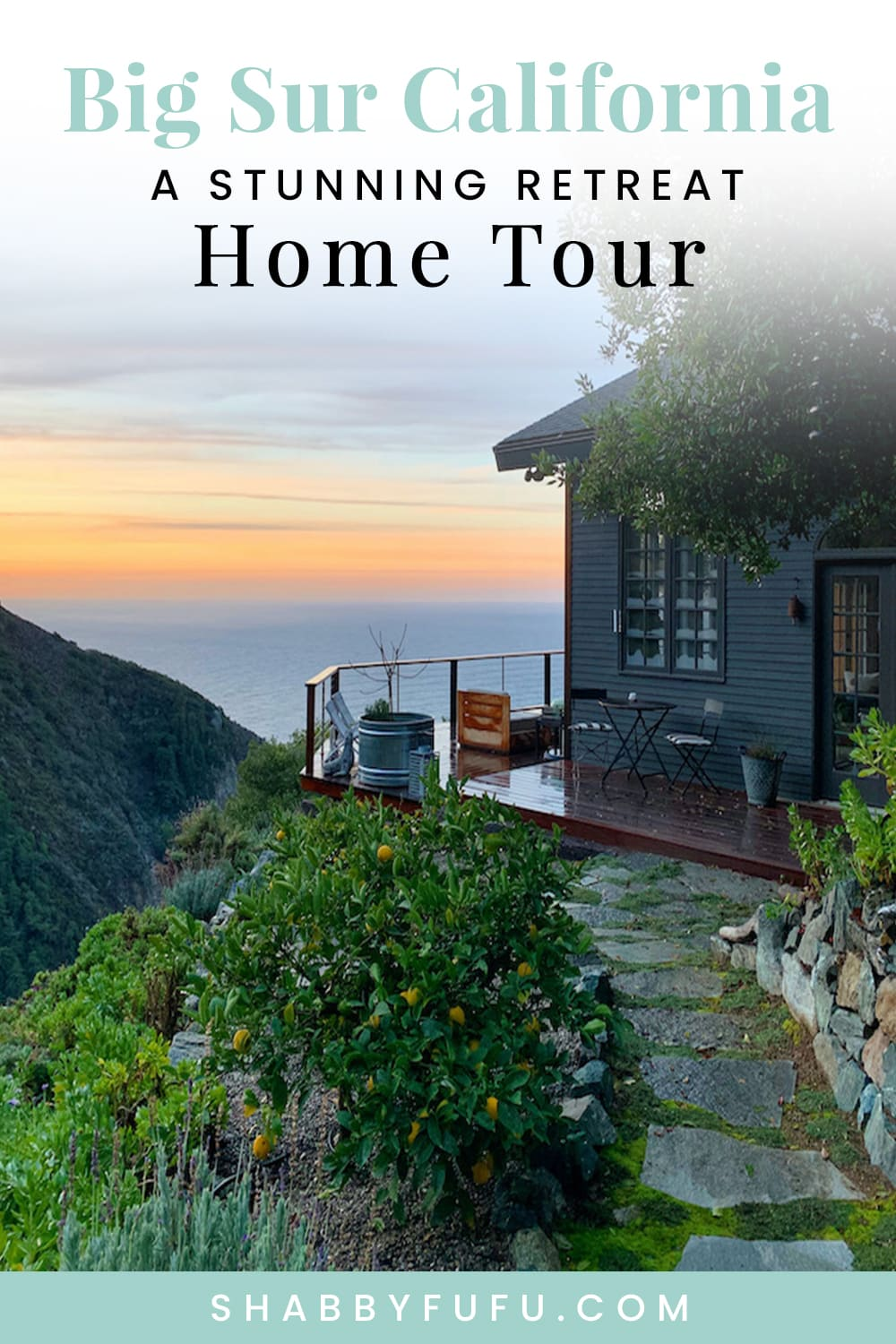 Big Sur California Home Tour at Shabbyfufu.com