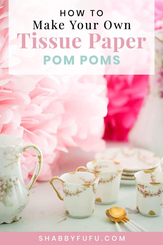 how to make tissue paper pom poms shabbyfufu