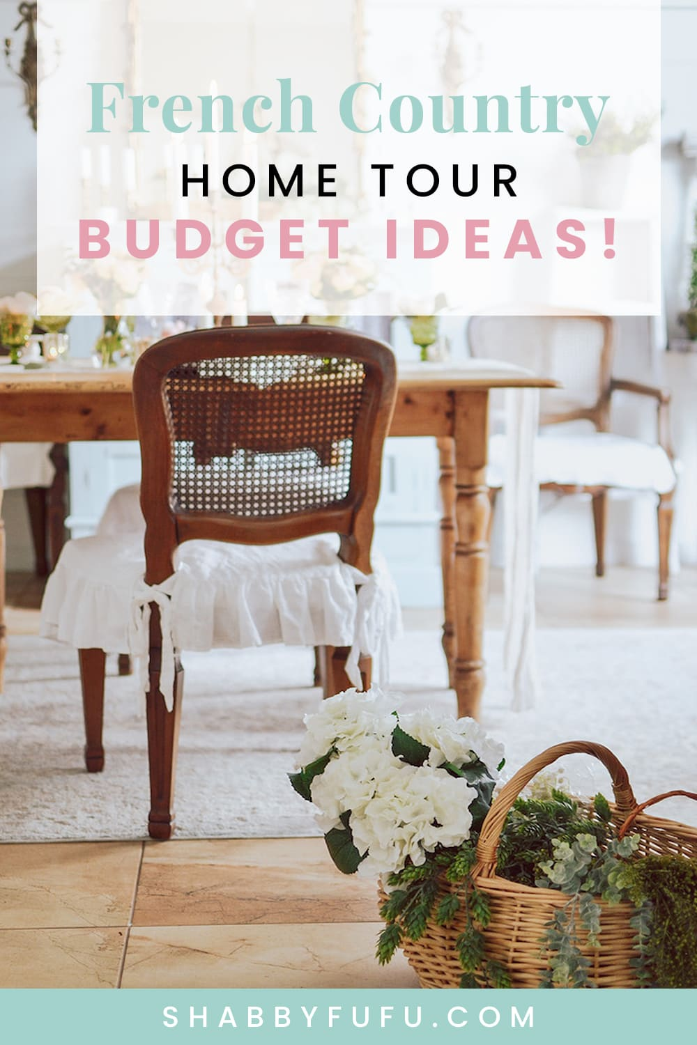 French country cottage home tour budget decorating