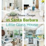 Small House Design - Santa Barbara Little Glass House