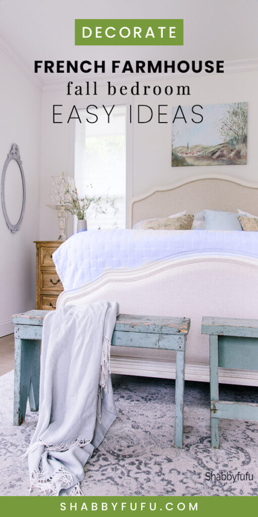 French Farmhouse Style Fall Bedroom - Easy Ideas
