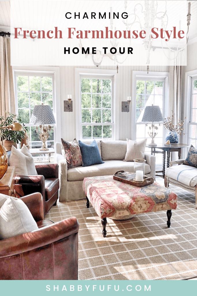 Charming French Farmhouse Style Home Tour