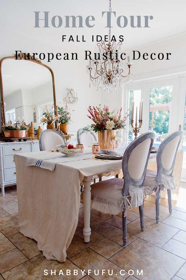 European Rustic Decor - Fall Home Tour Shabbyfufu.com
