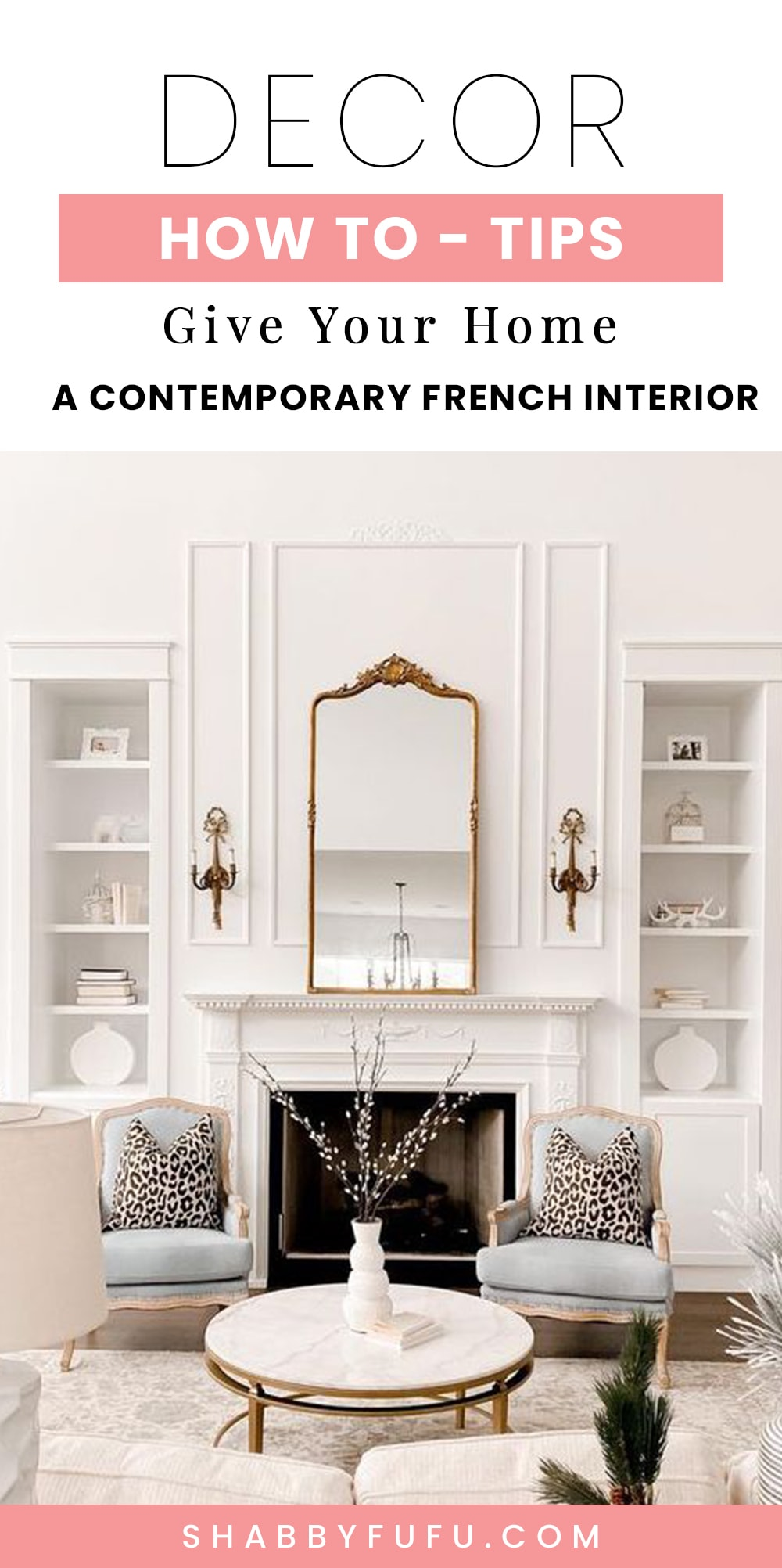 Decorating Tips - How To Give Your Home A Contemporary French Interior