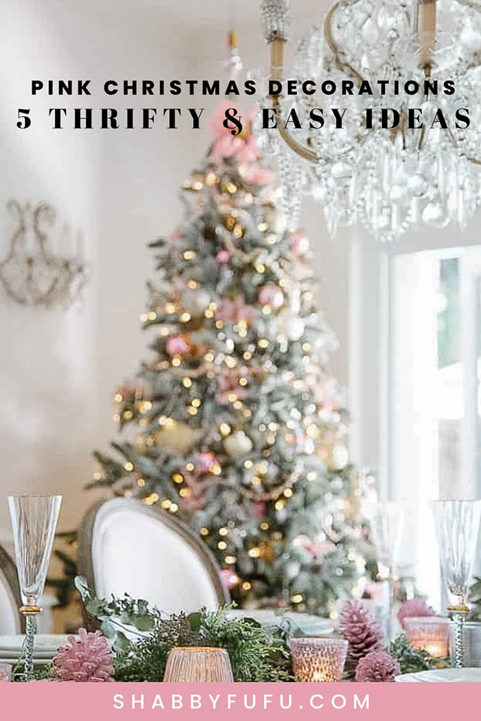 Pink Christmas Decorations - 5 Thrifty & Easy Ideas