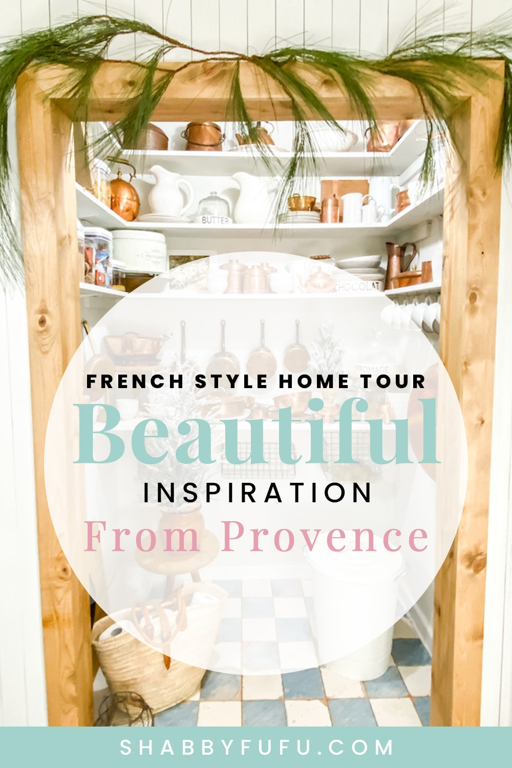 SHABBYFUFU - Beautiful French Style Home Tour - Inspired By Provence!