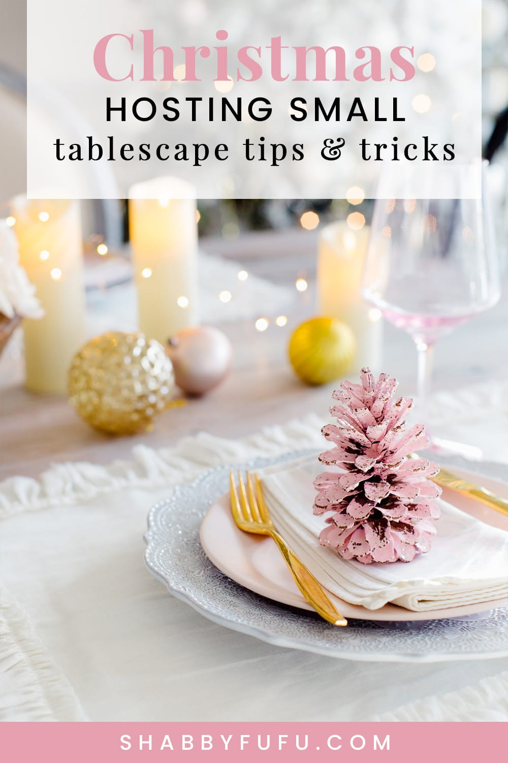 Tips For Hosting A Small Holiday Get Together Shabbyfufu