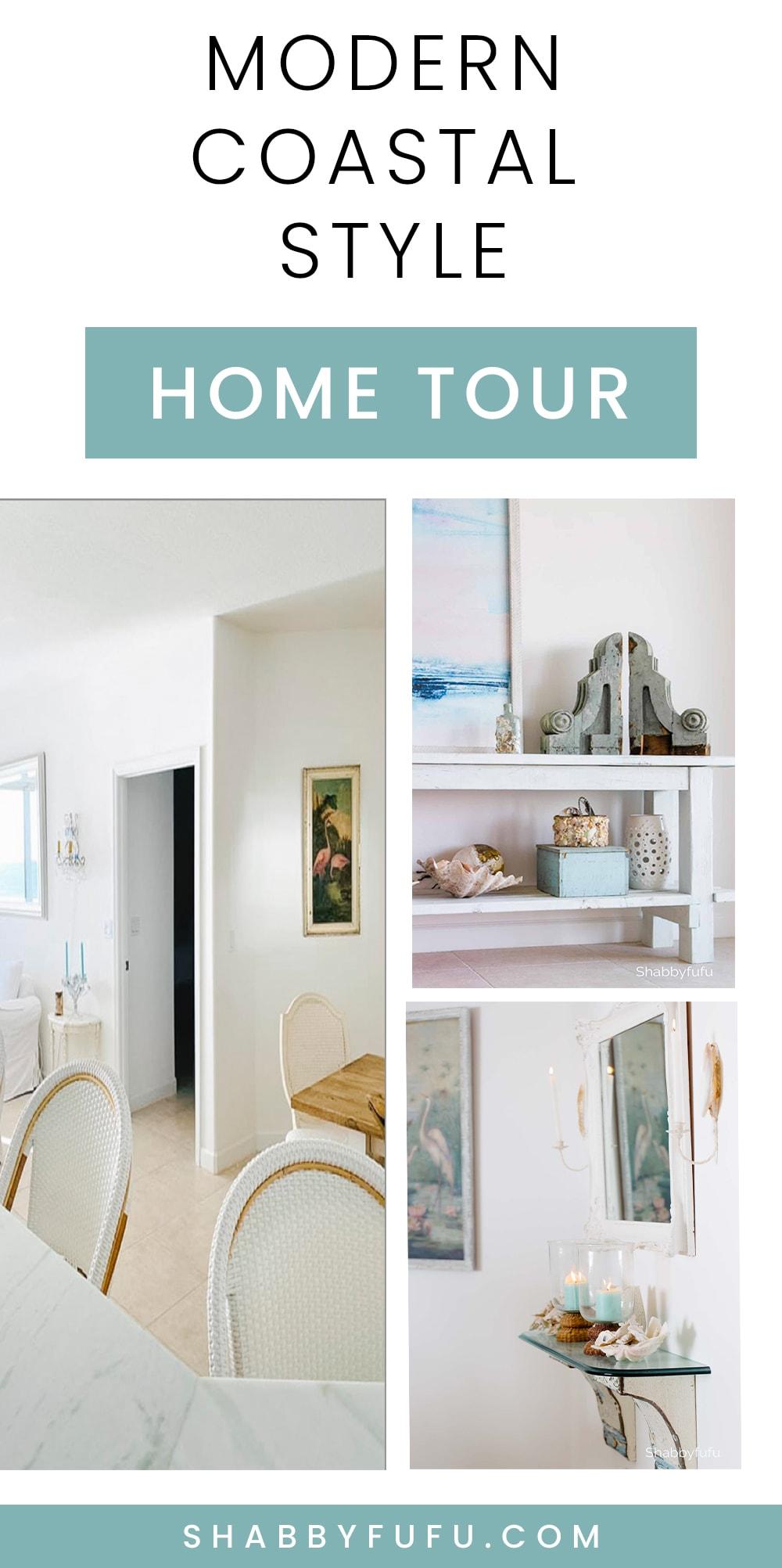 Modern Coastal Style Home Tour pin