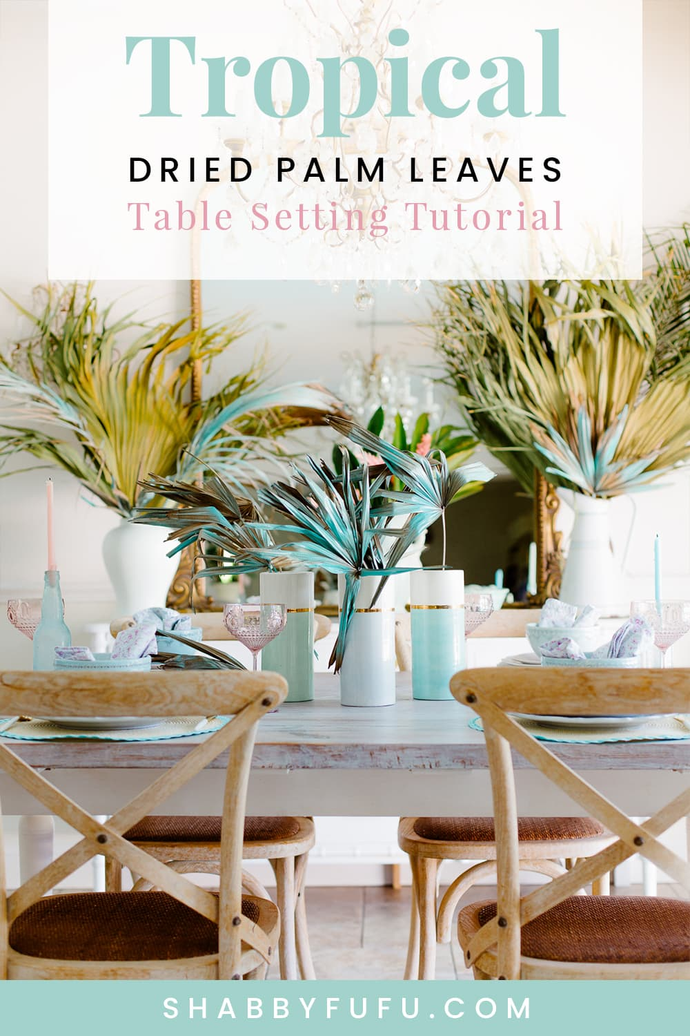 Tropical Tablescape Dried Palm Leaves
